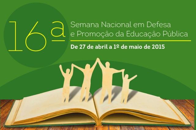 Rede municipal de ensino adere a 16ª Semana Nacional em Defesa da Educação Pública